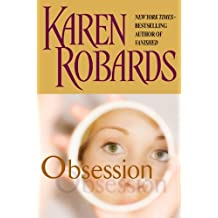 Obsession by Karen Robards (2007-04-10)