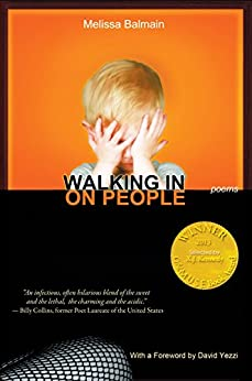 Walking in on People (Able Muse Book Award for Poetry) (English Edition) di [Balmain, Melissa]