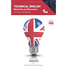 *Technical English: Electricity and Electronics: Electricity and Electronics (CONTIENE CD) (MARCOMBO FORMACIÓN)