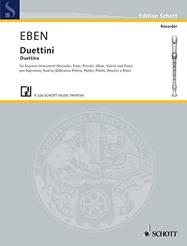 Duettini: Sopran-Instrument (Blockflöte, Piccolo, Flöte, Oboe, Klarinette, Violine oder Trompete) und Klavier. (Edition Schott)