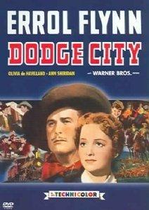 Dodge City by Errol Flynn (Dodge City)