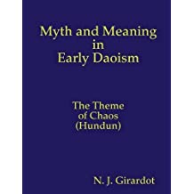 Myth and Meaning in Early Daoism