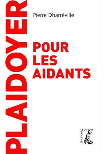 Plaidoyer pour les aidants (SCIENCES HUM HC) par Pierre Dharréville