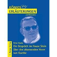 Königs Erläuterungen und Materialien, Bd.468, Ein Gespräch im Hause Stein über den abwesenden Herrn von Goethe
