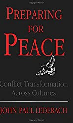 Preparing for Peace: Conflict Transformation Across Culture (Syracuse Studies on Peace and Conflict Resolution) (Syracuse Studies on Peace and Conflict Resolution (Paperback))
