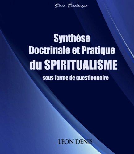 Synthèse doctrinale et pratique du Spiritualisme