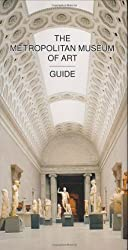 The Metropolitian Museum of Art Guide Rev Ed (Metropolitan Museum of Art)