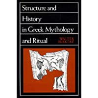 Structure and History in Greek Mythology and Ritual (Sather Classical Lectures): 47