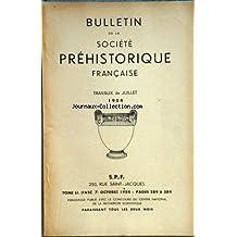BULLETIN DE LA SOCIETE PREHISTORIQUE FRANCAISE du 01/07/1954 - etudes de mm. bourdier, de lumbley, bottet, leroi-gourhain, de sonneville-bordes et perrot, bordes , bouchud, spahni, fitte , giraud, stieber et hatt