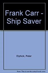 Frank Carr - Ship Saver