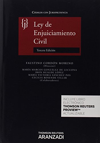 Ley de Enjuiciamiento Civil (3ª ed.) Códigos con Jurisprudencia (Código con Jurisprudencia) por Faustino Cordón Moreno (Dir.)