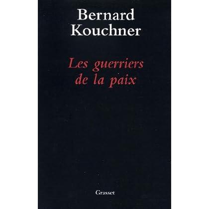 Les guerriers de la paix (Documents Français)