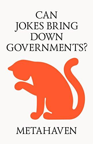 Can Jokes Bring Down Governments?: Memes, Design and Politics par Metahaven