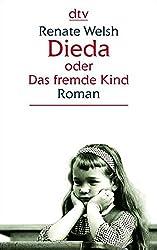 Dieda oder Das fremde Kind: Roman (dtv großdruck)
