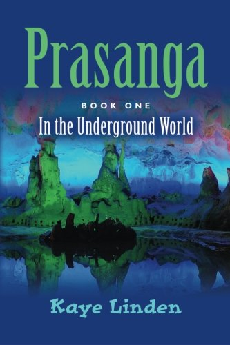 Prasanga: In the Underground World