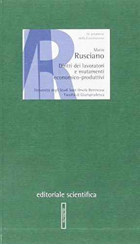 Diritti dei lavoratori e mutamenti economico-produttivi