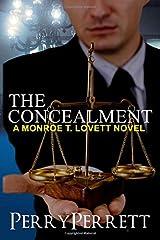 The Concealment (Monroe T. Lovett Legal Thriller Series Book 2) Paperback