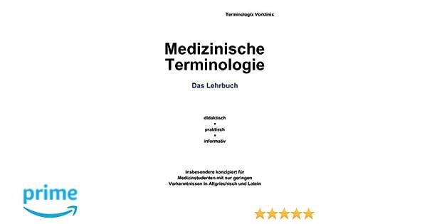 Medizinische Terminologie: Das Lehrbuch: Amazon.de: Terminologix ...