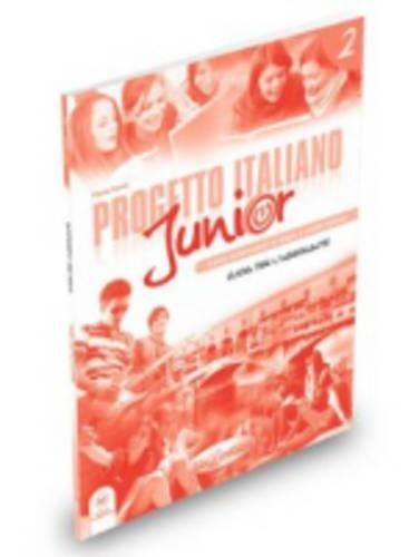 Progetto italiano junior 2 : Guida per l'insegnante