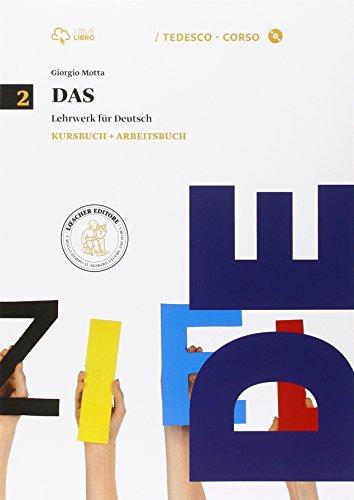 Das. Kursbuch-Arbeitsbuch. Per le Scuole superiori. Con CD Audio formato MP3. Con e-book. Con espansione online: 2