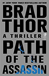 Path of the Assassin: A Thriller (The Scot Harvath Series)