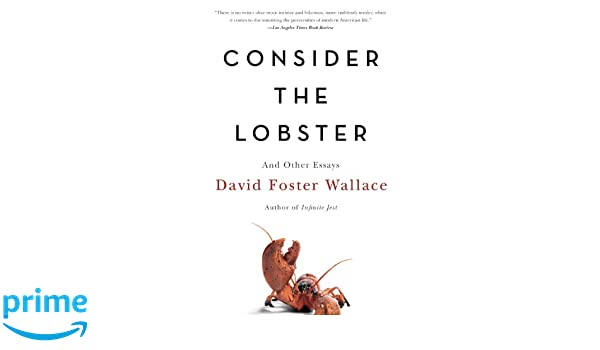 buy consider the lobster and other essays book online at low buy consider the lobster and other essays book online at low prices in consider the lobster and other essays reviews ratings in