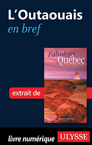LOutaouais en bref (French Edition)