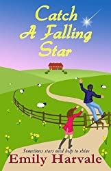 Catch A Falling Star: A Hideaway Down Novel (Volume 2) by Emily Harvale (2016-03-31)