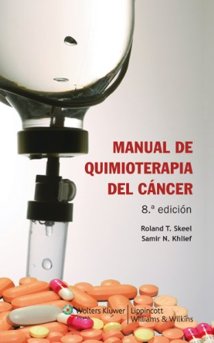 Manual de quimioterapia del cáncer por Roland T. Skeel