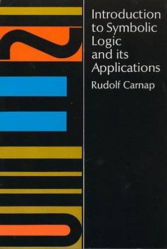 Introduction to Symbolic Logic and Its Applications por Rudolf Carnap