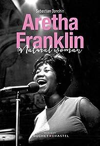 Aretha Franklin - Natural Woman par Sebastian Danchin