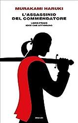 L'assassinio del Commendatore. Libro primo: Idee che affiorano (Supercoralli)