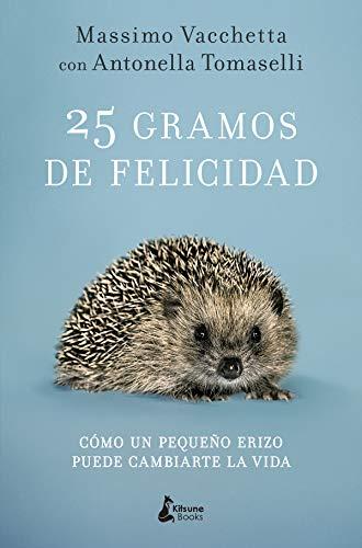 25 gramos de felicidad por Massimo Vacchetta