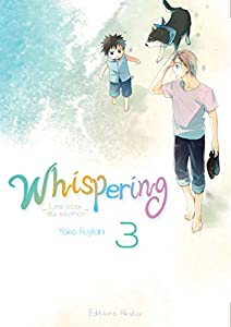 Whispering, les voix du silence Edition simple Tome 3