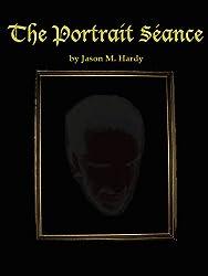 The Portrait Séance (English Edition)