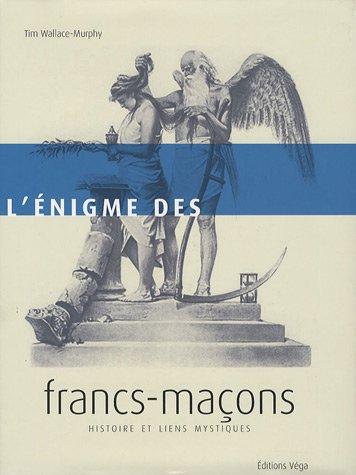 eBooks For Android L'énigme des francs-maçons : Histoire et liens mystiques PDB