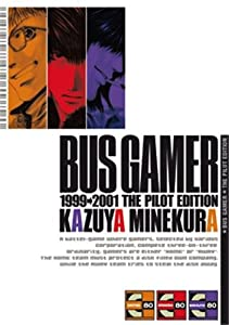 Bus Gamer - The pilot Edition simple One-shot