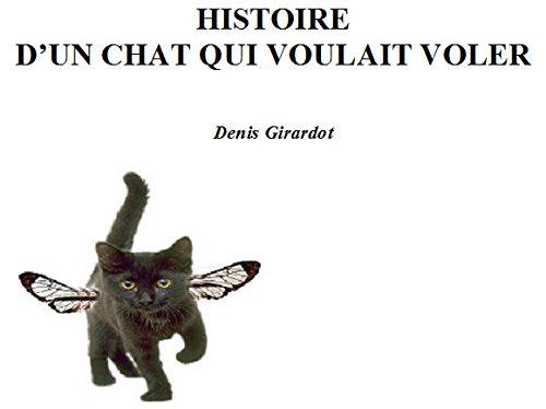 En ligne téléchargement Histoire d'un chat qui voulait voler pdf, epub ebook