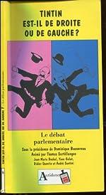 TINTIN EST-IL DE DROITE OU DE GAUCHE ? Le débat parlementaire de Dominique Bussereau