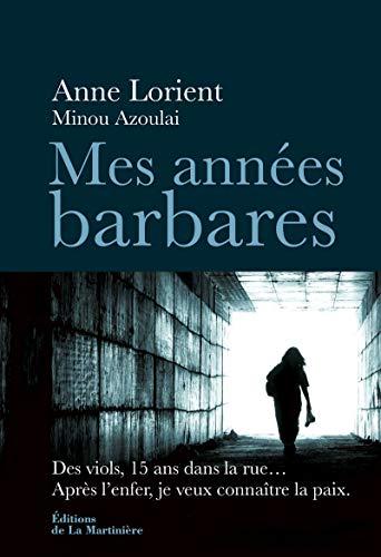Mes années barbares par Anne Lorient
