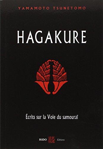 Hagakure : Ecrits sur la voie du samouraï