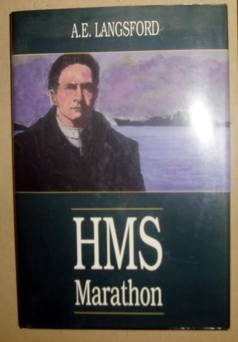 H.M.S. Marathon by A. E. Langsford (1-Sep-1990) Hardcover
