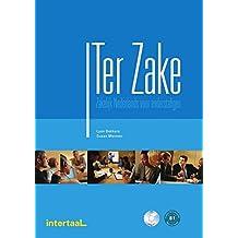 Ter Zake. Wirtschaftsniederländisch. Lehr- und Arbeitsbuch + 2 Audio-CDs: Zakelijk Nederlands voor anderstaligen