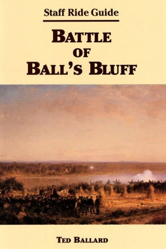 Battle of Ball's Bluff: Staff Ride Guide (American Civil War History: Battle of Ball's Bluff) (English Edition)