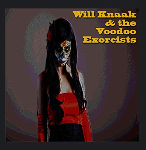 Will Knaak & the Voodoo Exorcists
