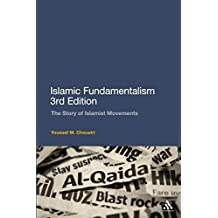 Islamic Fundamentalism 3rd Edition: The Story Of Islamist Movements