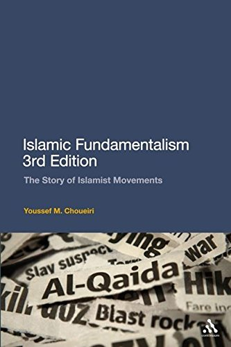 Islamic Fundamentalism: The Story of Islamist Movements di Youssef M. Choueiri