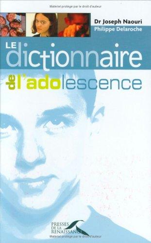Le dictionnaire de l'adolescence