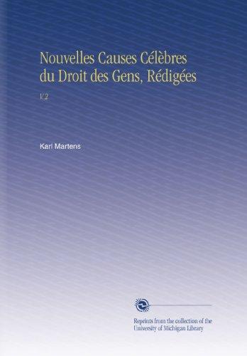Nouvelles Causes Célèbres du Droit des Gens, Rédigées: V.2
