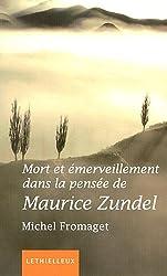Mort et émerveillement dans la pensée de Maurice Zundel